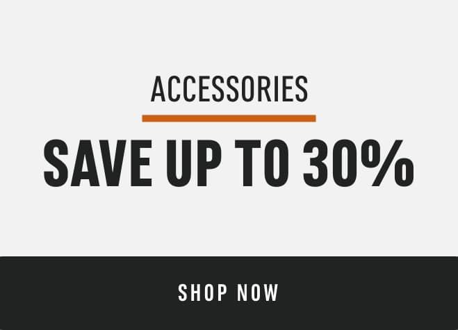 Accessories Save Up to 30%