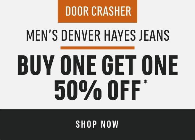 Men's Denver Hayes Jeans: Buy One Get One 50% Off*