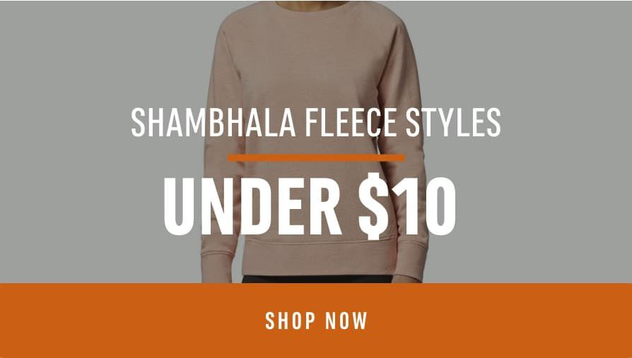 Shambhala Fleece Styles under $10