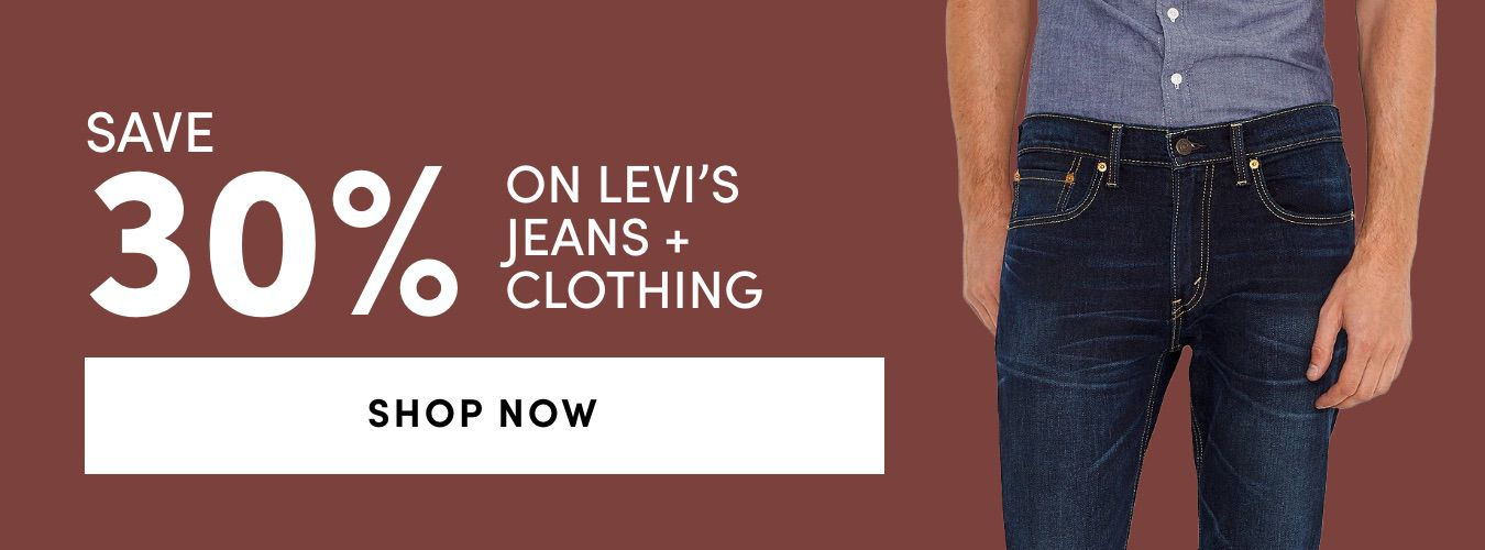 Levi's Jeans + Clothing: SAVE 30%