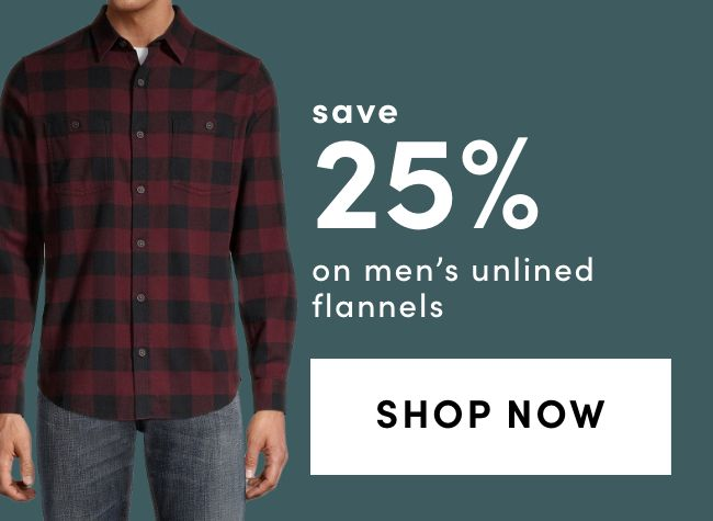 Save 25% on Unlined Flannels