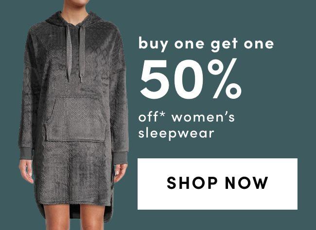 BOGO 50% on Women's Sleepwear