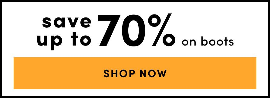 Save up to 70% on Boots