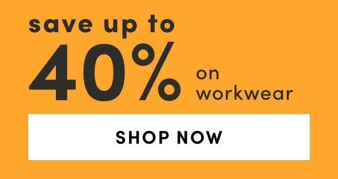 Workwear: Save up to 40%